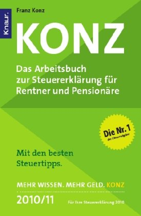 9783426784020: Konz - Das Arbeitsbuch zur Steuererklärung für Rentner und Pensionäre