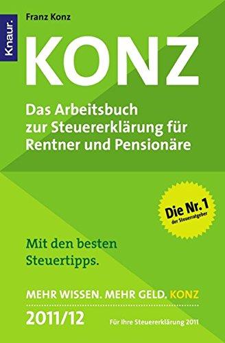 9783426784938: Konz: Das Arbeitsbuch zur Steuererklärung für Rentner und Pensionäre