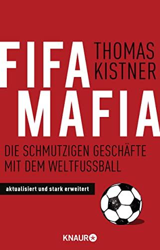 9783426785485: Fifa-Mafia: Die schmutzigen Geschäfte mit dem Weltfußball