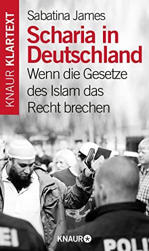 9783426786802: Scharia in Deutschland?: Wie Islamisten unsere Demokratie zerst�ren wollen