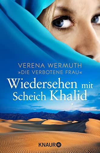 Wiedersehen mit Scheich Khalid: Wermuth, Verena