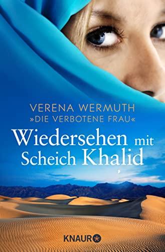 9783426786994: Wiedersehen mit Scheich Khalid