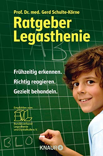 Schulte-Körne, G: Ratgeber Legasthenie
