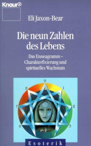 9783426860144: Die neun Zahlen des Lebens. Das Enneagramm - Charakterfixierung und spirituelles Wachstum