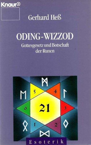 9783426860342: Oding Wizzod. Gottesgesetz und Botschaft der Runen