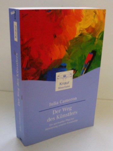 9783426870235: Der Weg des Künstlers: Ein spiritueller Pfad zur Aktivierung unserer Kreativität
