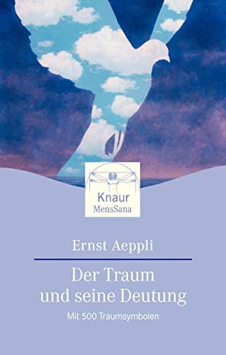 9783426870273: Der Traum und seine Deutung. Mit 500 Traumsymbolen.
