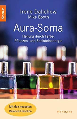 9783426870327: Aura Soma: Heilung durch Farbe, Pflanzen- und Edelsteinenergie