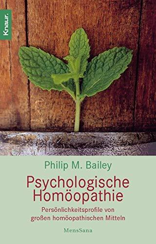 9783426870525: Psychologische Homöopathie: Persönlichkeitsprofile von großen homöopathischen Mitteln