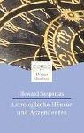 Astrologische Häuser und Aszendenten. (3426870886) by Sasportas, Howard
