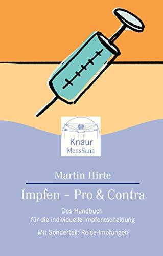 9783426871140: Impfen - Pro und Contra. Das Handbuch für die individuelle Impfentscheidung.