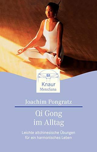 9783426871393: Qi Gong im Alltag: Leichte Altchinesische Übungen für ein harmonisches Leben