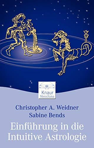 9783426872550: Intuitive Astrologie: Nutzen Sie Ihr inneres Wissen für tiefe Einsichten über sich selbst