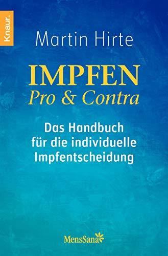 9783426874035: Impfen Pro & Contra: Das Handbuch für die individuelle Impfentscheidung