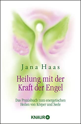 9783426874455: Heilung mit der Kraft der Engel
