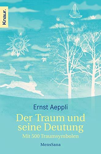 9783426874592: Der Traum und seine Deutung: Mit 500 Traumsymbolen