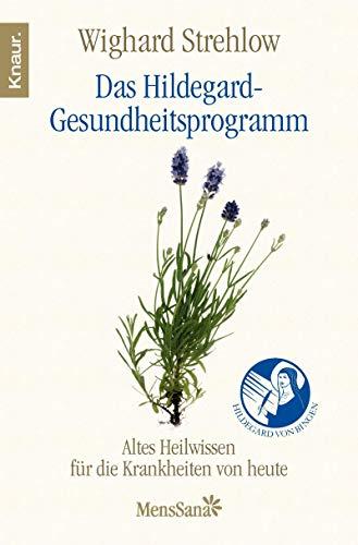 9783426875087: Das Hildegard-Gesundheitsprogramm: Altes Wissen für die Krankheiten von heute