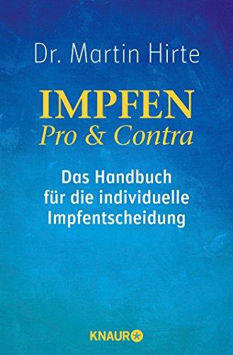 9783426876190: Impfen Pro & Contra: Das Handbuch für die individuelle Impfentscheidung