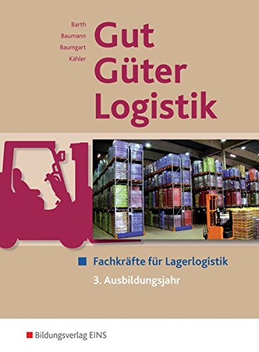 9783427003410: Gut - Güter - Logistik: Fachlageristen und Fachkräfte für Lagerlogistik