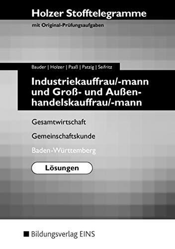 Holzer Stofftelegramme Industriekauffrau/-mann und Groß- und Außenhandelskauffrau/-mann.: Holzer, Volker