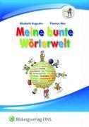 9783427008903: Meine bunte W�rterwelt. Sch�lerbuch. Sch�lerbuch (Lernmaterialien)
