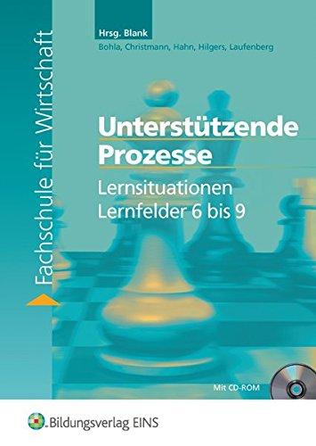 9783427010401: Lernsituationen Lernfeld 6-9 (Unterstützende Prozesse) für die Fachschule für Wirtschaft. Lehr-/Fachbuch