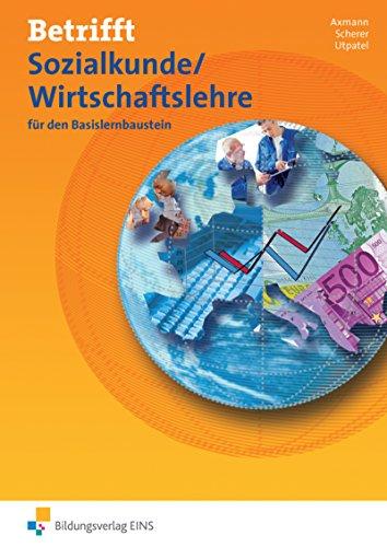 9783427010609: Betrifft Sozialkunde / Wirtschaftslehre. Basisheft. Arbeitsheft. Rheinland-Pfalz: fur den Basislernbaustein Arbeitsheft
