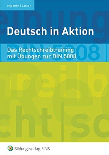 9783427013662: Deutsch in Aktion Rechtschreibtraining DIN 5008