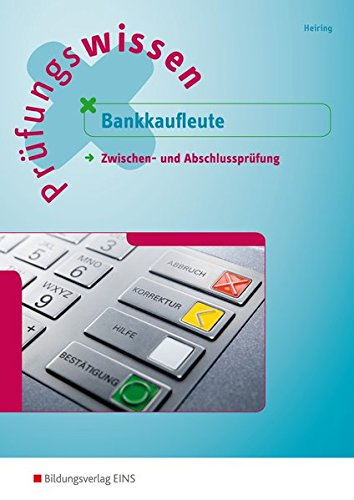 9783427014706: Prüfungswissen Bankkaufleute. Zwischen- und Abschlussprüfung