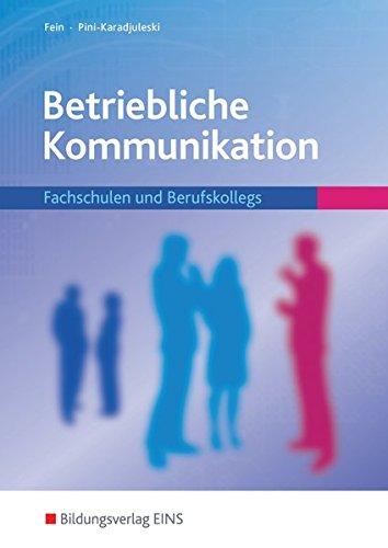 9783427015758: Betriebliche Kommunikation. Schülerband: Fachschulen und Berufskollegs