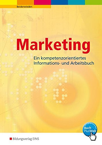 9783427016830: Marketing. Ein handlungsorientiertes Informations- und Arbeitsbuch. Lehr-/Fachbuch (Lernmaterialien)