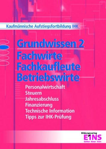 9783427021117: Grundwissen 2. Fachwirte, Fachkaufleute, Betriebswirte.