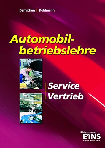 9783427034902: Automobilbetriebslehre - Service und Vertrieb.