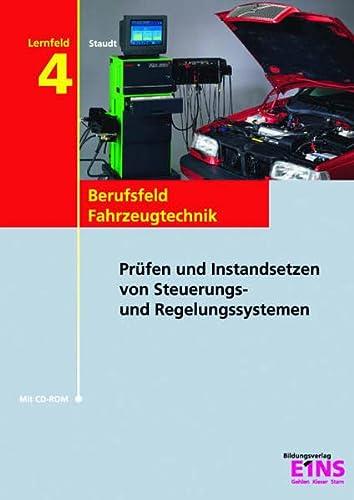 9783427042563: Fahrzeugtechnik - Lernfeld 4 mit CD-ROM.
