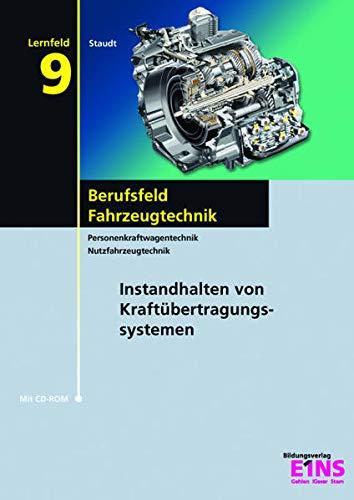 9783427044703: Berufsfeld Fahrzeugtechnik - Lernfeld 9. Lehr- / Fachbuch: Instandhalten von Kraftübertragungssystemen