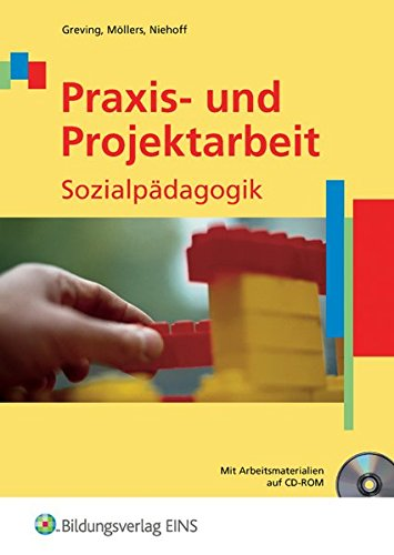 9783427046127: Praxis und Projektarbeit Sozialpädagogik. Lehrbuch mit CD-ROM