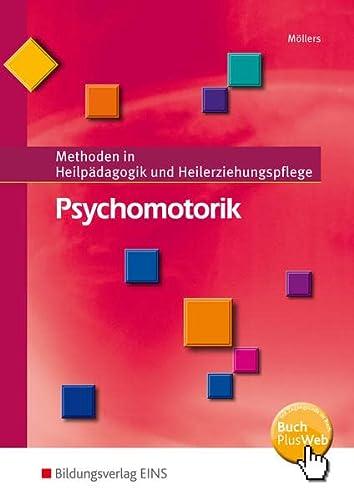 9783427048619: Psychomotorik. Schülerband: Methoden in Heilpädagogik und Heilerziehungspflege 2