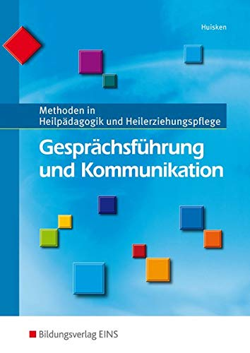 9783427048626: Gesprächsführung und Kommunikation: Methoden in Heilpädagogik und Heilerziehungspflege: Schülerband