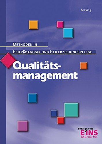 9783427048640: Qualitätsmanagement: Methoden in Heilpädagogik und Heilerziehungspflege
