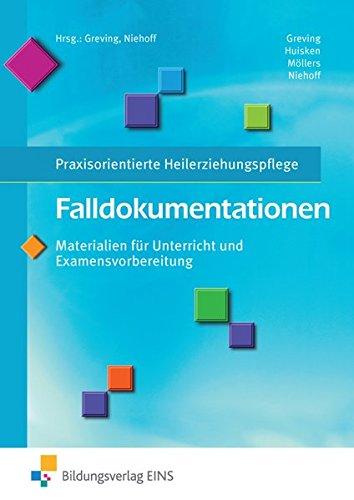 9783427048787: Falldokumentationen - Materialien für Unterricht und Examensvorbereitung: Praxisorientierte Heilerziehungspflege: Schülerband