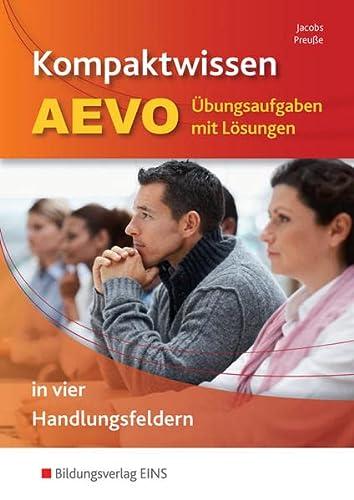 9783427049388: Kompaktwissen AEVO: Ãœbungsaufgaben mit Lösungen - in vier Handlungsfeldern Aufgabenband
