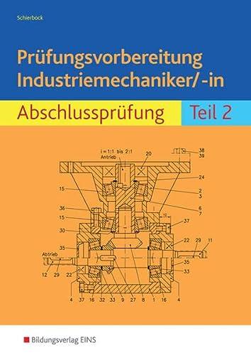 9783427049586: Prüfungsvorbereitung Industriemechaniker/-in 2 Arbeitsbuch