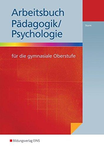 9783427050209: Pädagogik/Psychologie für die gymnasiale Oberstufe: Arbeitsbuch