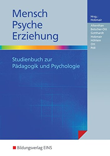 9783427050292: Mensch - Psyche - Erziehung: Studienbuch zur P�dagogik und Psychologie
