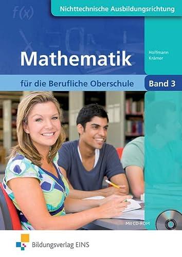 9783427059790: Mathematik für die Berufliche Oberschule: Nichttechnische Ausbildungsrichtungen - Band 3 Lehr-/Fachbuch