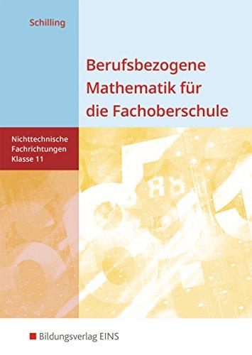 9783427060802: Berufsbezogene Mathematik für die Fachoberschule 11. Schülerband. Nichttechnische Fachrichtungen. Niedersachsen