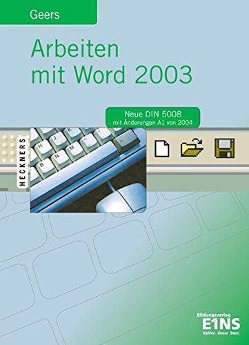 9783427061953: Arbeiten mit Word 2003. Lehrbuch: Neue DIN 5008 mit Änderungen A1 von 2004