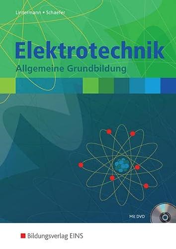 9783427066026: Elektrotechnik Allgemeine Grundbildung Schülerband
