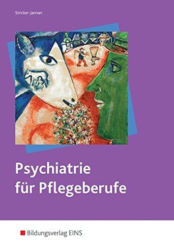 9783427066668: Psychiatrie: für Pflegeberufe Lehr-/Fachbuch