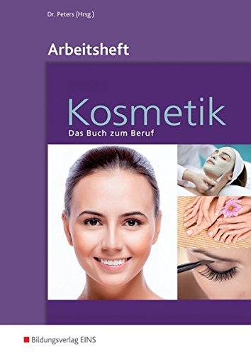 9783427074373: Kosmetik. Arbeitsheft: Das Buch zum Beruf